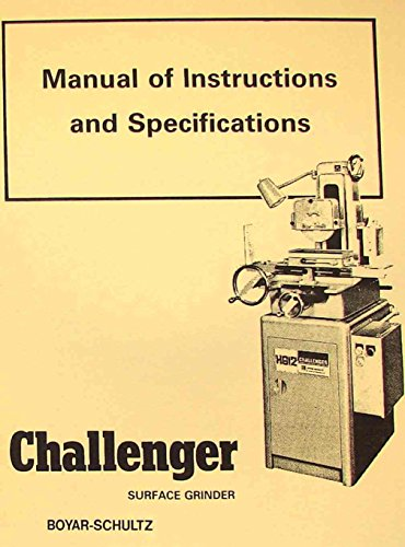 BOYAR-SCHULTZ H612 H618 Surface Grinder Challenger Instruction Parts Manual