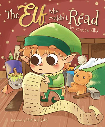 The Elf Who Couldn't Read: A Christmas Story About Learning To Read ( Christmas Gift For Kids ) (English Edition)