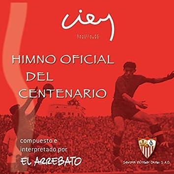 Himno Oficial Del Centenario Del Sevilla F.C.