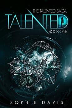 [Sophie Davis]のTalented (Talented Saga Book 1) (English Edition)