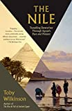 The Nile: Travelling Downriver Through Egypt s Past and Present (Vintage Departures)