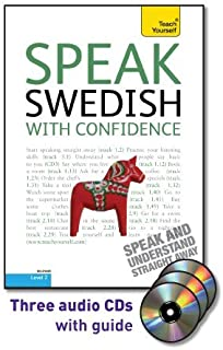 Speak Swedish with Confidence with Three Audio CDs: A Teach Yourself Guide (Teach Yourself, Level 2)