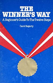 The winner's way: A beginner's guide to the twelve steps 089638053X Book Cover