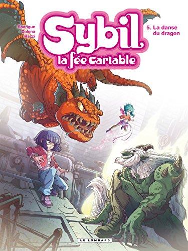 Sybil, la fée cartable - Tome 5 - La danse du dragon