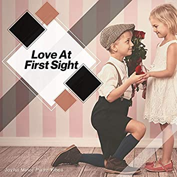 Love At First Sight - Joyful Minor Piano Vibes