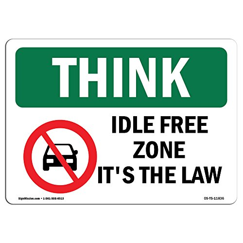 OSHA Think Sign - Idle Free Zone It's The Law | Aluminum Sign | Protect Your Business, Construction Site, Warehouse & Shop Area | Made in The USA