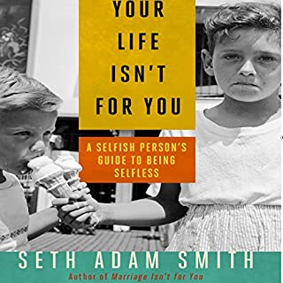Your Life Isn't for You audiobook cover art
