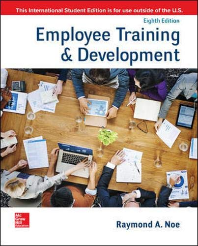 Compare Textbook Prices for Employee Training & Development 8 Edition ISBN 9781260565638 by Noe, Raymond