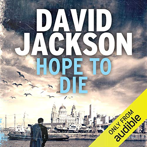 Hope to Die: DS Nathan Cody, Book 2