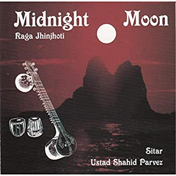 Midnight Moon Raga Jhinjhoti Sitar