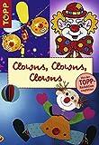 Clowns, Clowns, Clowns -