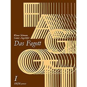 Das Fagott – Schulwerk in 6 Bänden. Band 1 (DV 32021)