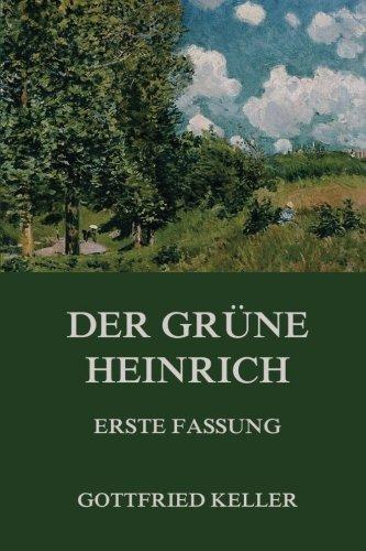 Der grüne Heinrich (Erste Fassung)