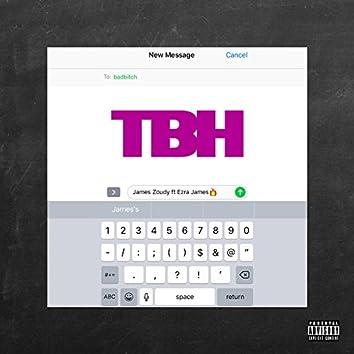 TBH (feat. Ezra James)