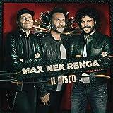 Max Nek Renga Il Disco (Live)...