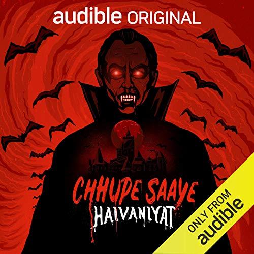 Chhupe Saaye: Haivaniyat: D for Dracula cover art