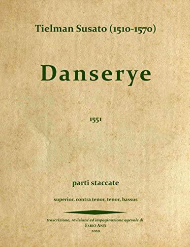Tielman Susato (1510 - 1570) - Danserye 1551 - PARTI STACCATE - rev Fabio ANTI