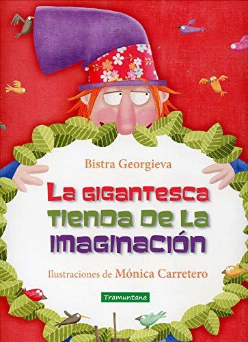 LA GIGANTESCA TIENDA DE LA IMAGINACIÓN (INFANTIL)