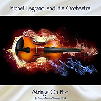 Strings On Fire (Analog Source Remaster 2019)
