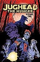 Jughead: The Hunger Vol. 1 (Judhead The Hunger)