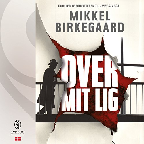 Over mit lig (Danish Edition)  audiobook cover art