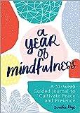 A Year of Mindfulness journal, meditation journal