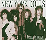 Manhattan Mayhem-A History Of the New York Dolls