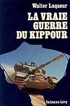 La vraie guerre du kippour in-8° br. 303 pp.