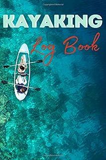 Kayaking Log Book: Funny Kayaking Notebook | Logbook for Kayak Lovers | Cute Lines Journal | Lined paper For Nature Lover | For Journaling | Note ... Gift | Nice Christmas or Birthday Present