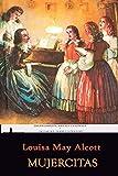 Mujercitas: Edición anotada e ilustrada