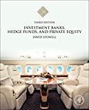 Investment Banks, Hedge Funds, and Private Equity - David P. Stowell