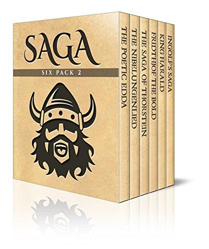 Saga Six Pack 2 - Poetic Edda, The Nibelungenlied, Saga of Thorstein, Fridthjof the Bold, Ingolf's Saga and King Harald's Saga (Illustrated) (English Edition)