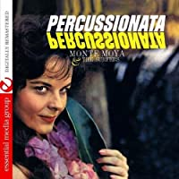 Percussionata (Digitally Remastered) by Monte Moya & The Surfers (2012-05-03)