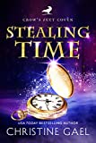 Stealing Time: A Paranormal Women's Fiction Novel (Crow's Feet Coven Book 3)