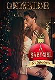 A Babygirl for Christmas: A Daddy Dom Christmas Romance