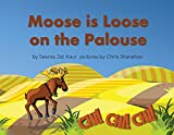 Moose is Loose on the Palouse