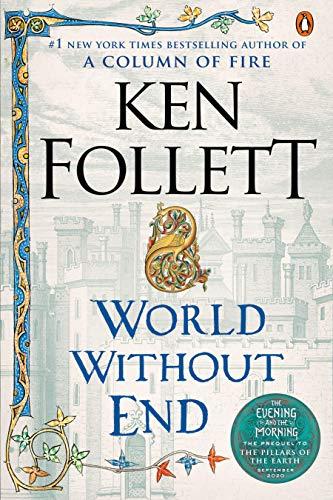 World Without End: A Novel (Kingsbridge Book 2) (English Edition)