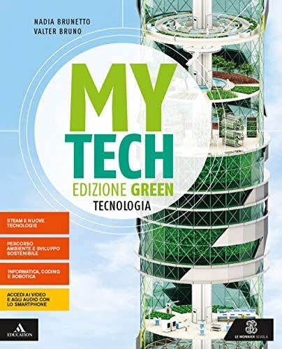 Mytech. Ediz. green. Tecnologia + atlante + disegno. Per la Scuola media. Con e-book. Con espansione online