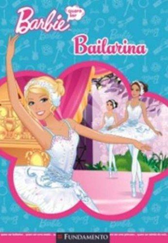 Barbie. Quero Ser Bailarina (Em Portuguese do Brasil)