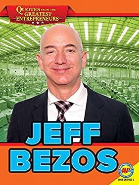 Jeff Bezos (Quotes from the Greatest Entrepreneurs)