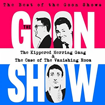 The Kippered Herring Gang/the Case of the Vanishing Room
