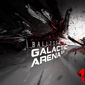 Galactic Arena EP