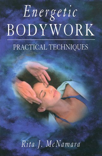 Great Deal! Energetic Bodywork: Practical Techniques