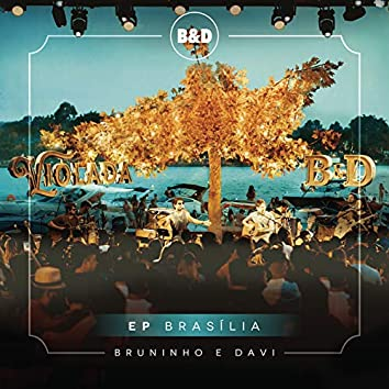 Bruninho & Davi - Violada - EP Brasília (Ao Vivo)