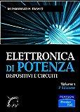 Elettronica di potenza. Dispositivi e circuiti: 1...