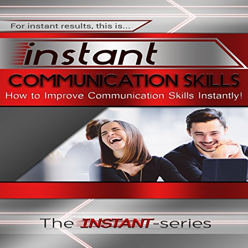Instant Communication Skills audiobook cover art