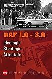 Image of RAF 1.0 - 3.0: Ideologie - Strategie - Attentate