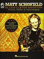 Matt Schofield - Blues Guitar Artistry: Taste, Tone & Technique; Includes Video Instruction & Full-Band Performances