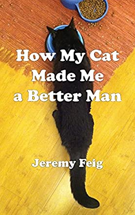 How My Cat Made Me a Better Man