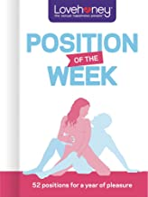 Position of the Week: 52 Positions for a Year of Pleasure (Lovehoney Gift Books)